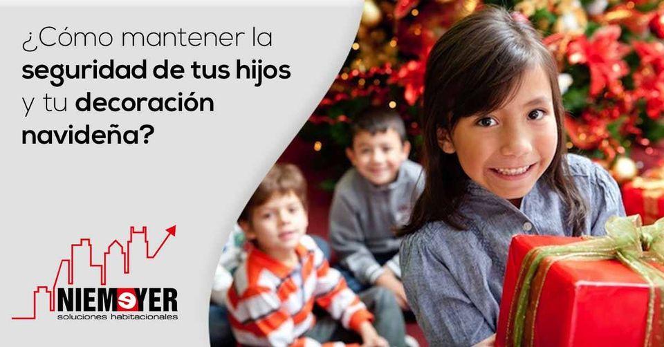 Seguridad de tus hijos y la decoración navideña